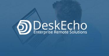 Desk Echo Enterprise Remote Solutions